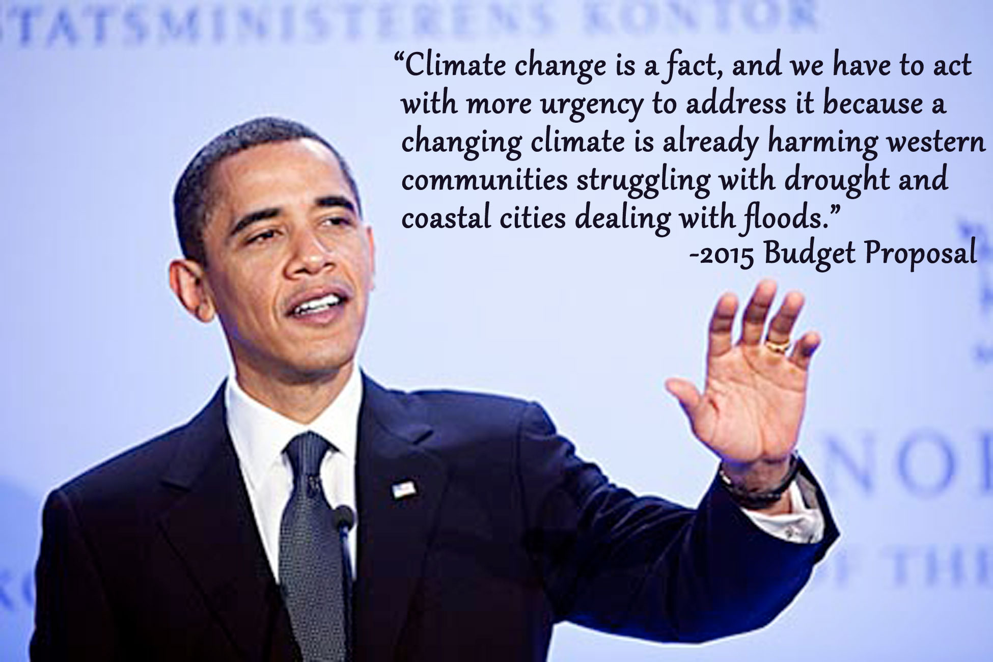 Global Warming Quotes Obama Budget Includes Wish List For Climate Change Spending