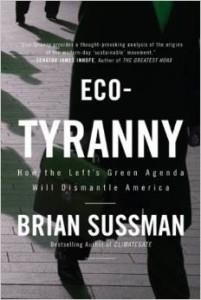 eco tyranny brian sussman